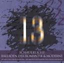 13 - SCHAUERLICHE BALLADEN DER ROMANTIK & MODERNE